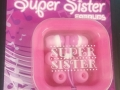 Sister Earbuds